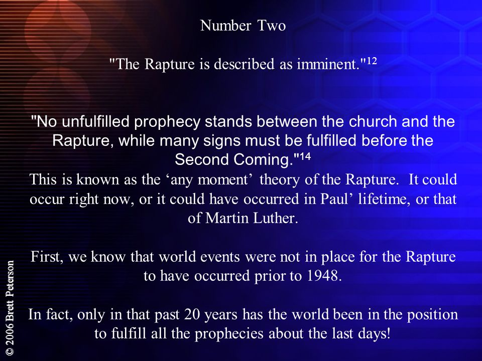 Number Two The Rapture is described as imminent