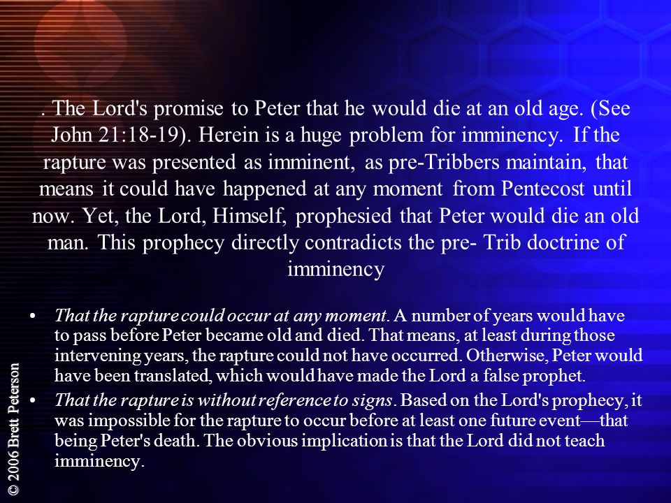 The Lord s promise to Peter that he would die at an old age