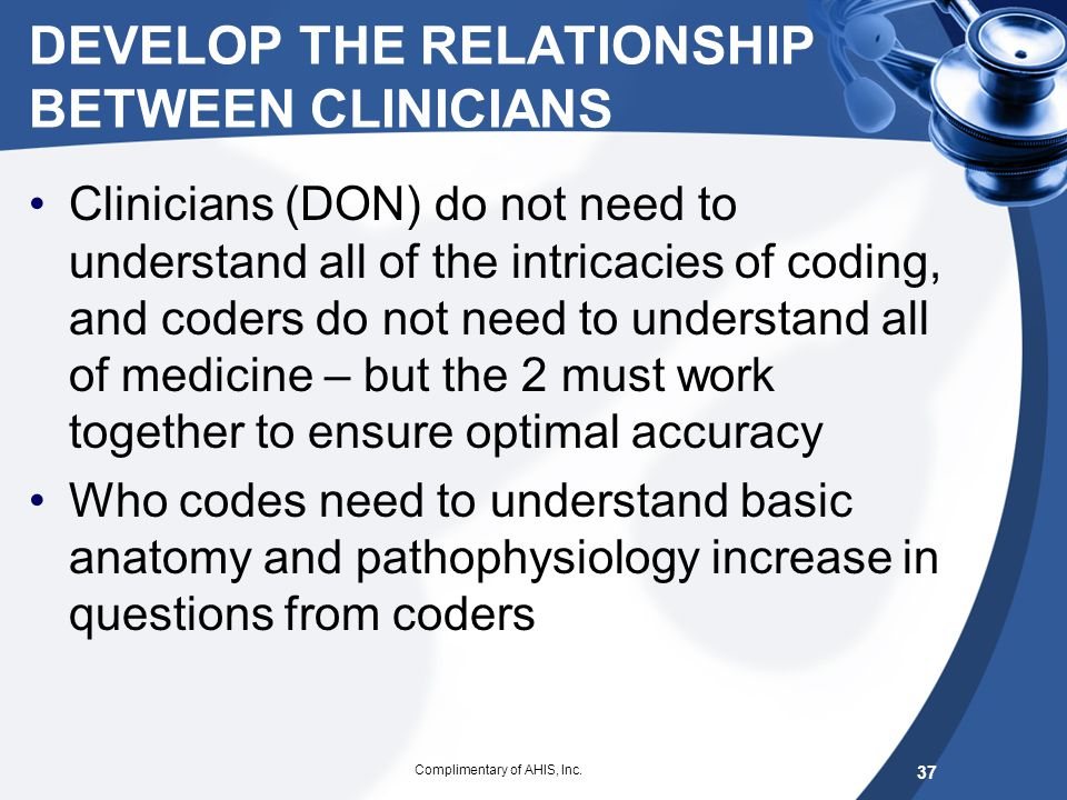 DEVELOP THE RELATIONSHIP BETWEEN CLINICIANS