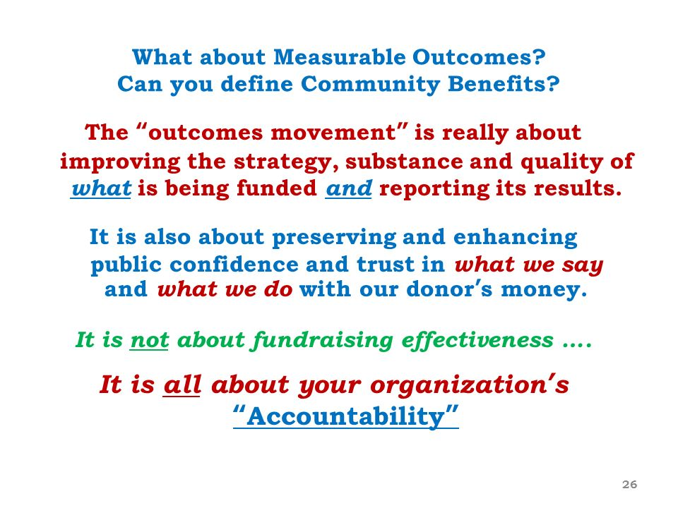 What about Measurable Outcomes Can you define Community Benefits