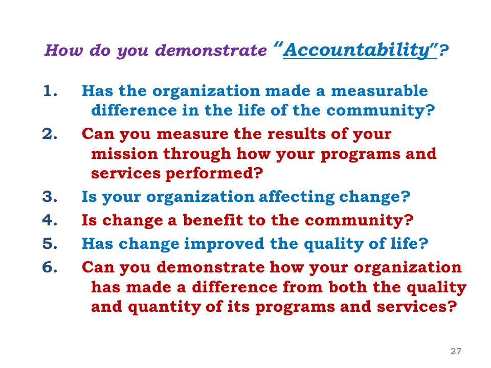 How do you demonstrate Accountability