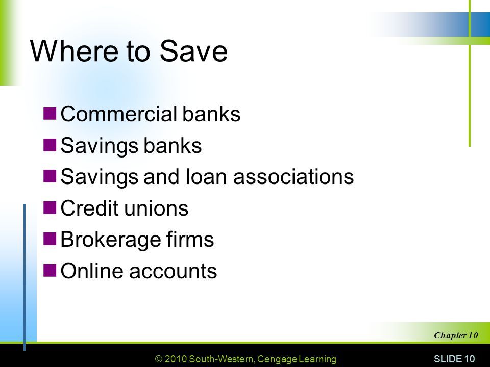Where to Save Commercial banks Savings banks