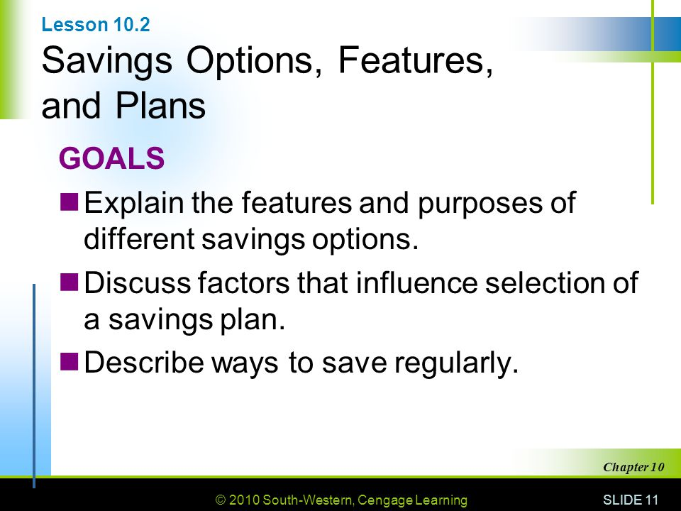 Lesson 10.2 Savings Options, Features, and Plans