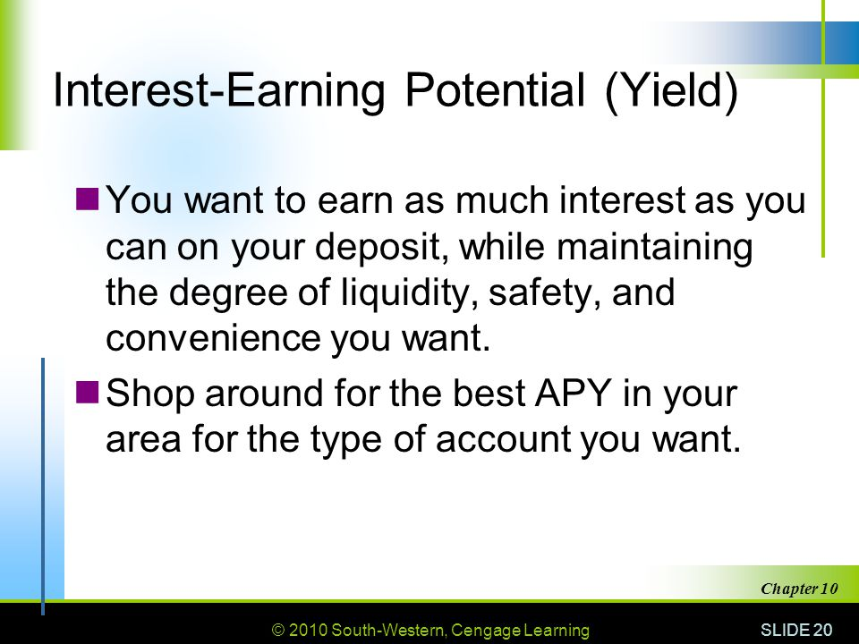 Interest-Earning Potential (Yield)