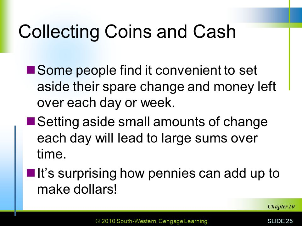 Collecting Coins and Cash