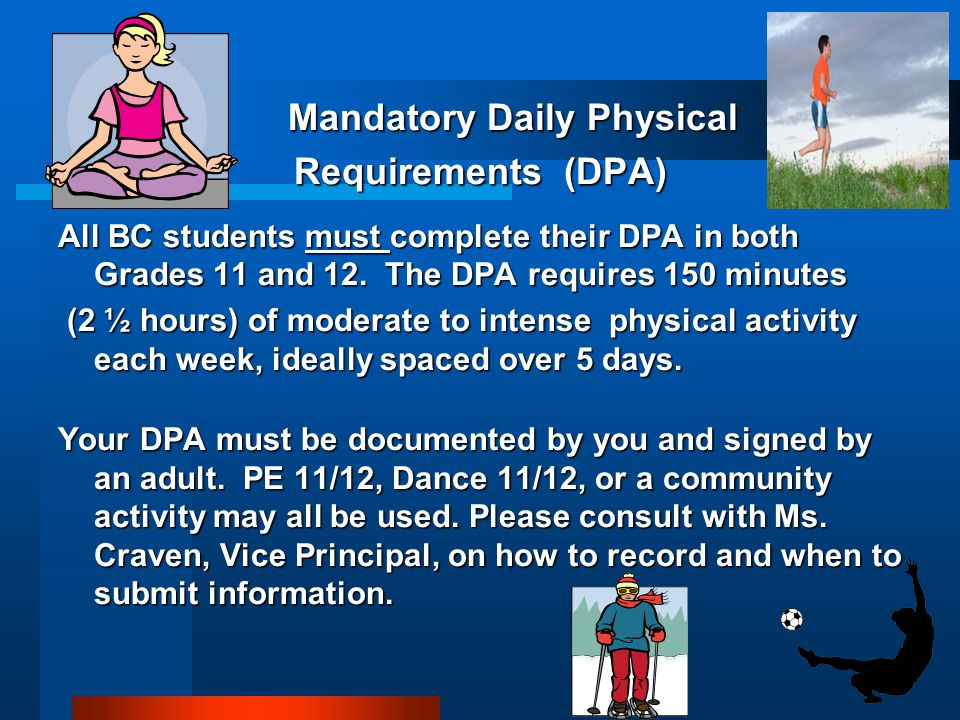 Mandatory Daily Physical