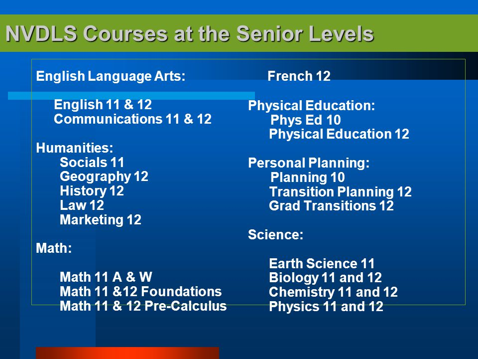 NVDLS Courses at the Senior Levels