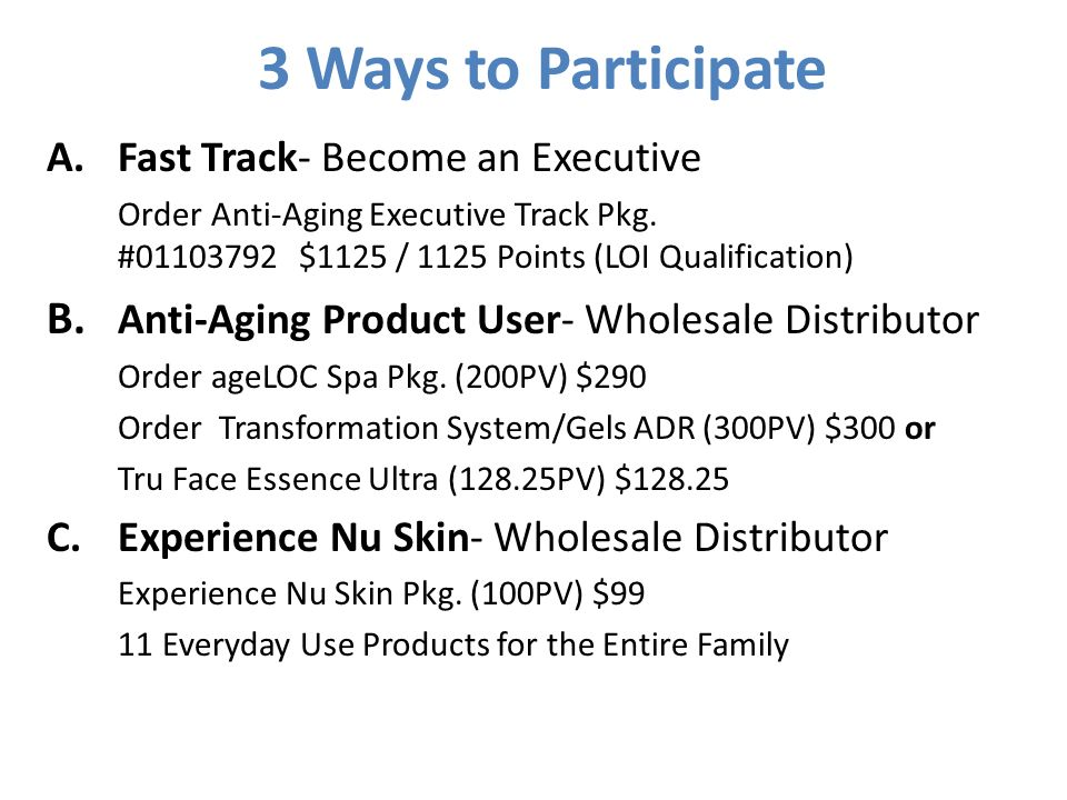3 Ways to Participate Fast Track- Become an Executive.
