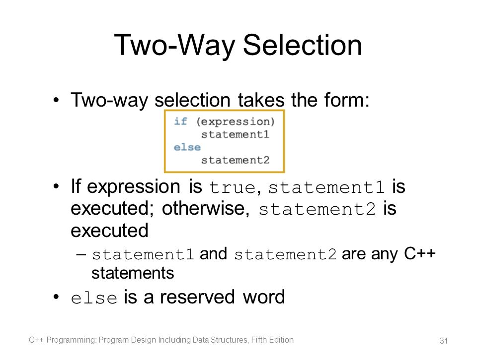 Two-Way Selection Two-way selection takes the form: