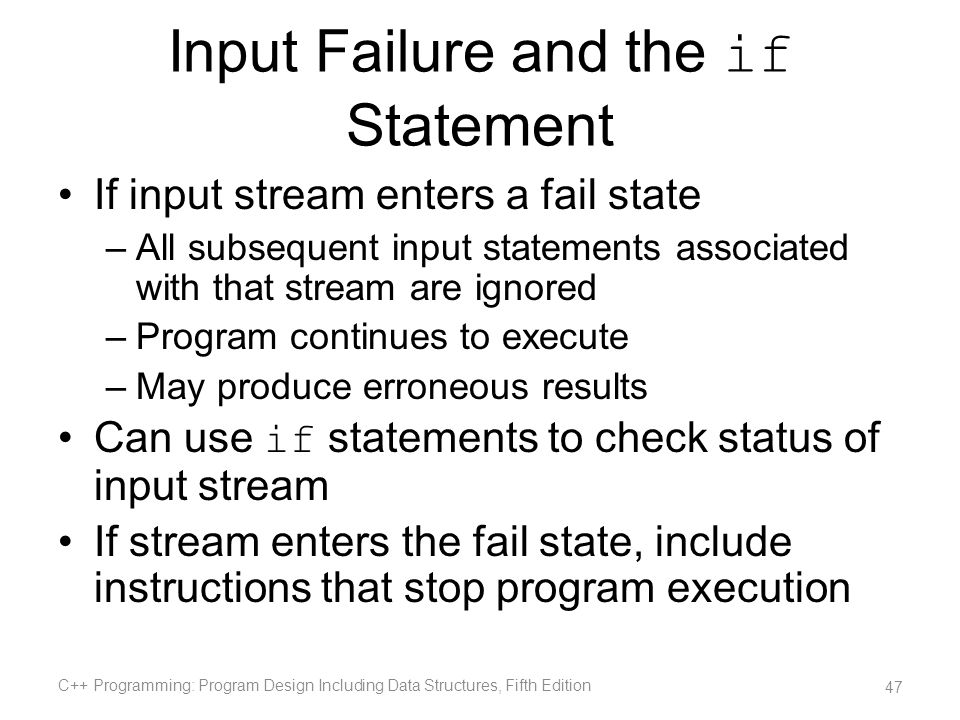 Input Failure and the if Statement