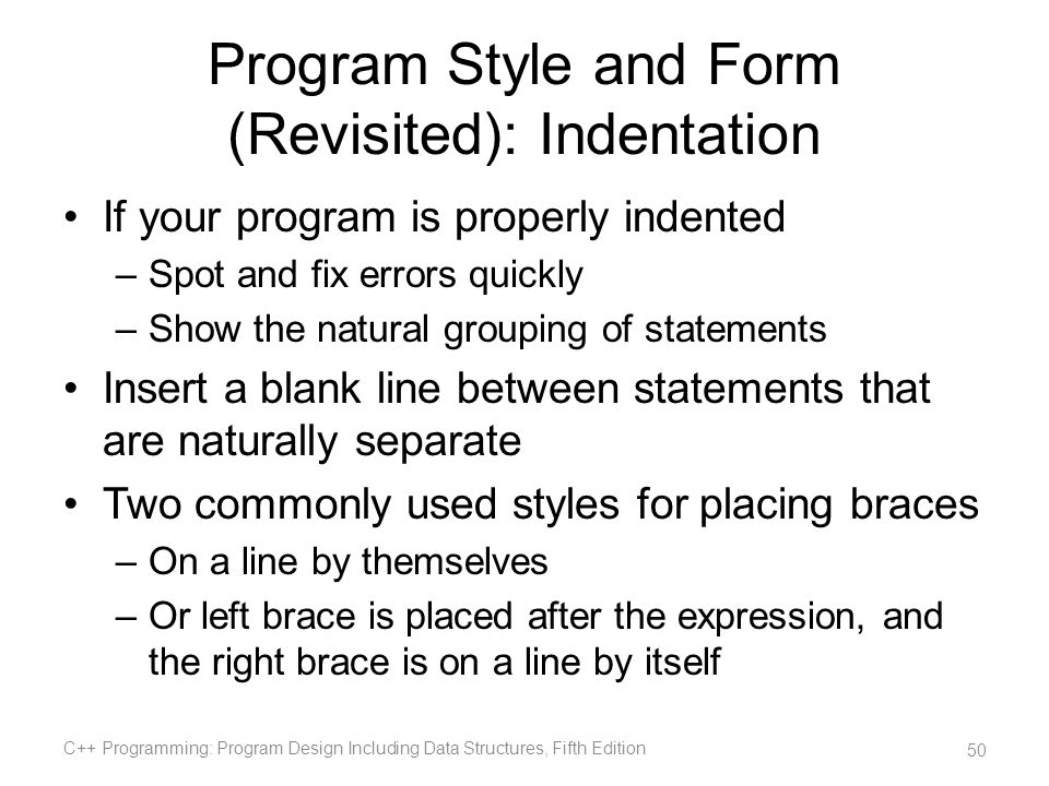 Program Style and Form (Revisited): Indentation