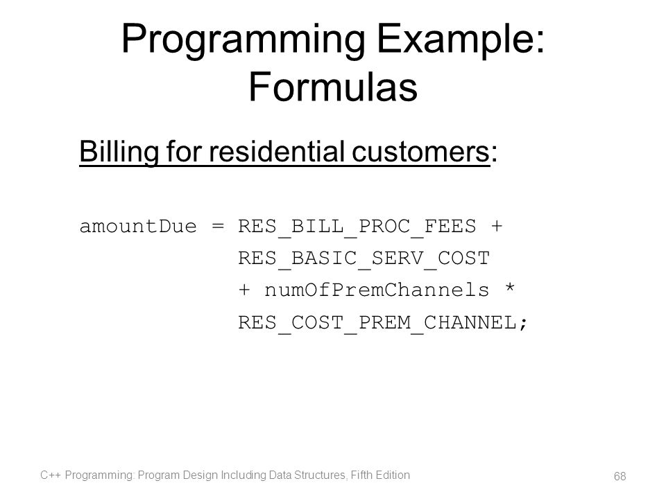 Programming Example: Formulas