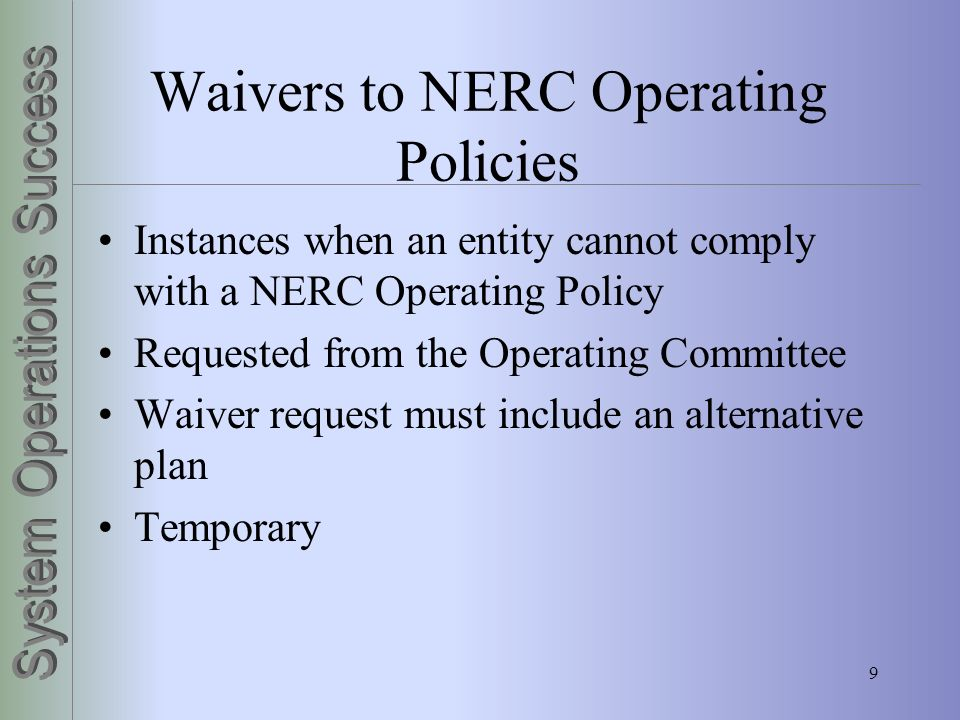 Waivers to NERC Operating Policies