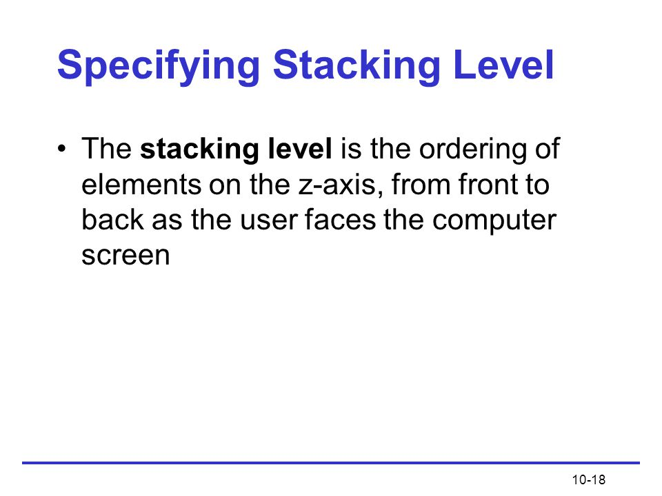 Specifying Stacking Level