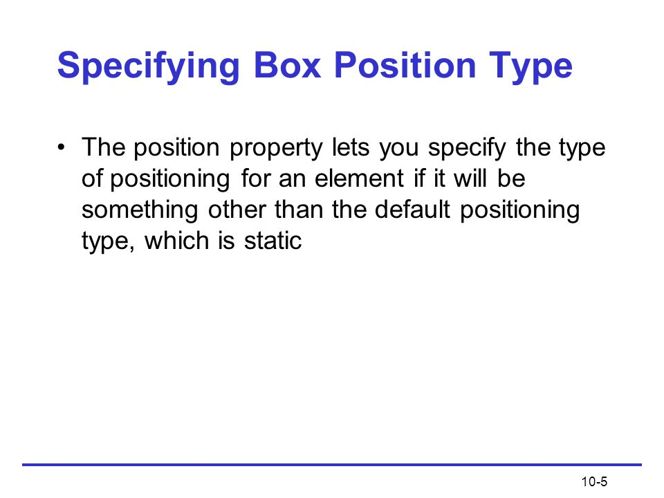 Specifying Box Position Type