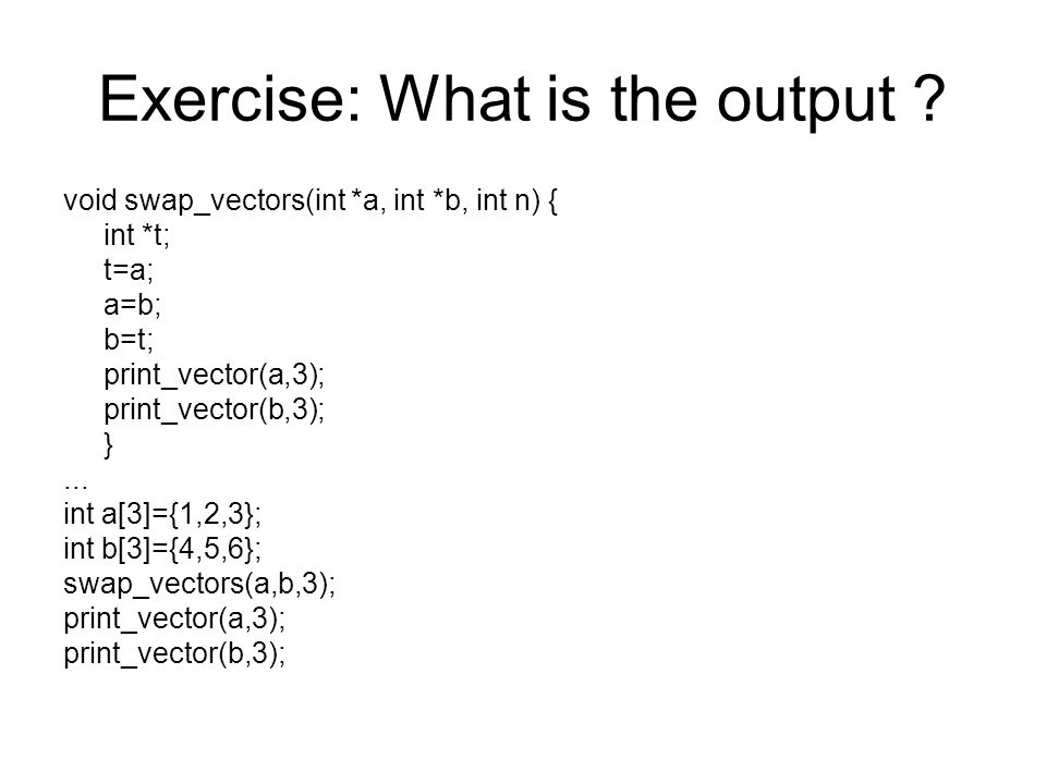 Exercise: What is the output