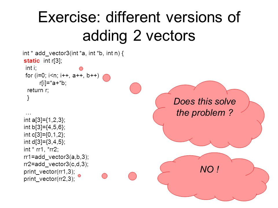 Exercise: different versions of adding 2 vectors