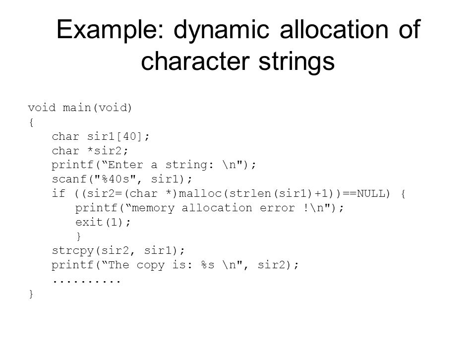 Example: dynamic allocation of character strings