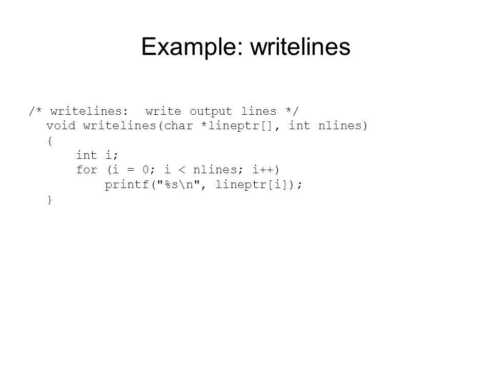 Example: writelines /* writelines: write output lines */