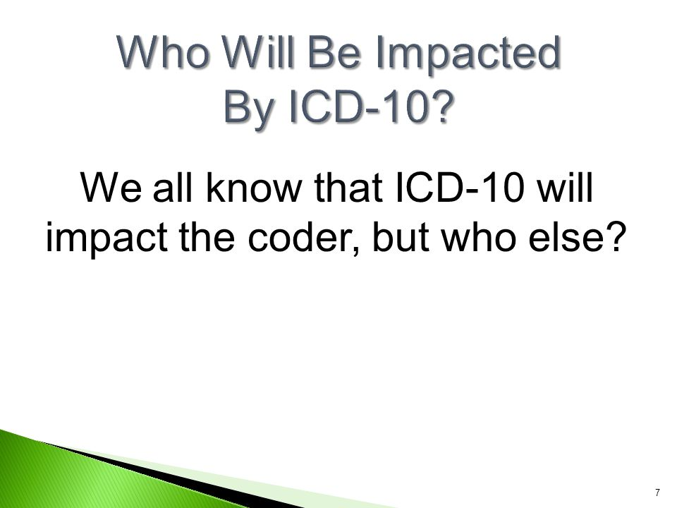Who Will Be Impacted By ICD-10
