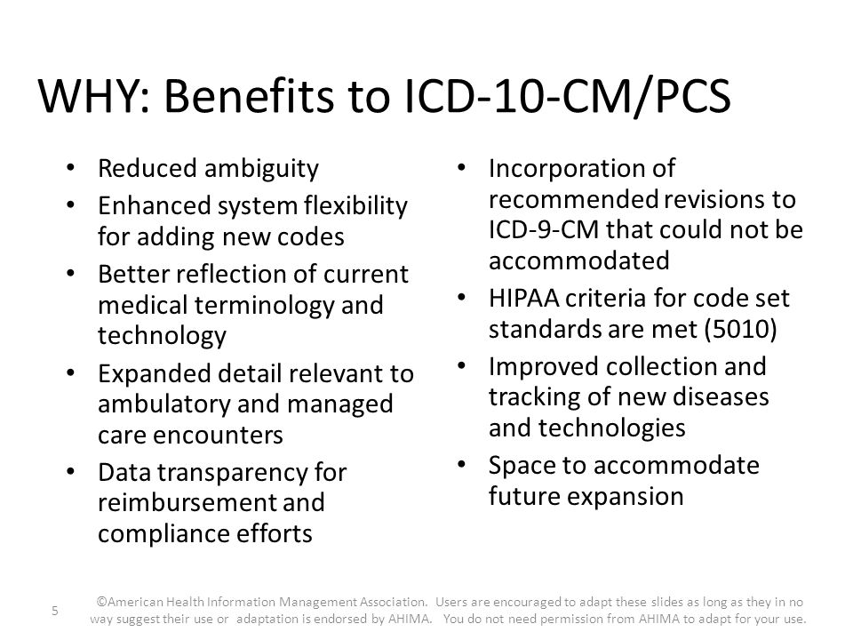 WHY: Benefits to ICD-10-CM/PCS