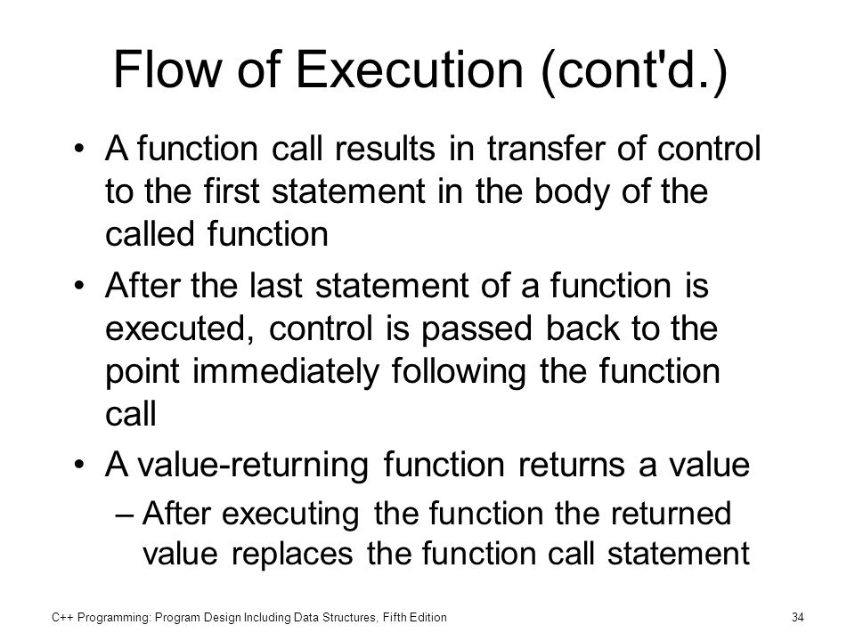 Flow of Execution (cont d.)