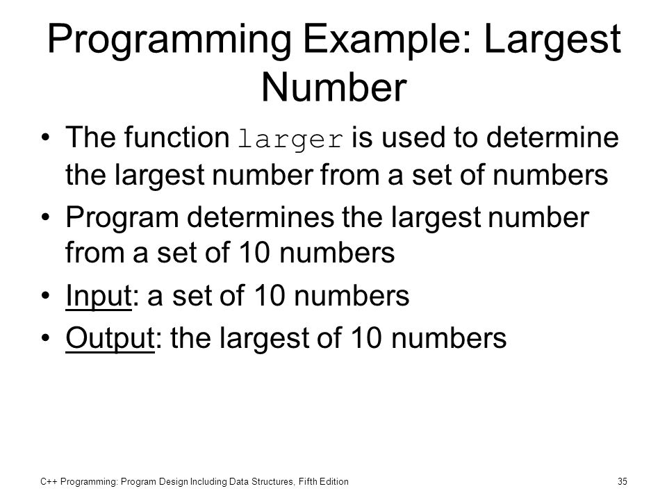 Programming Example: Largest Number