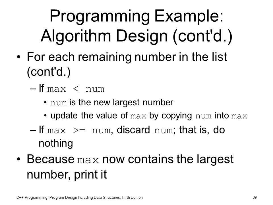 Programming Example: Algorithm Design (cont d.)