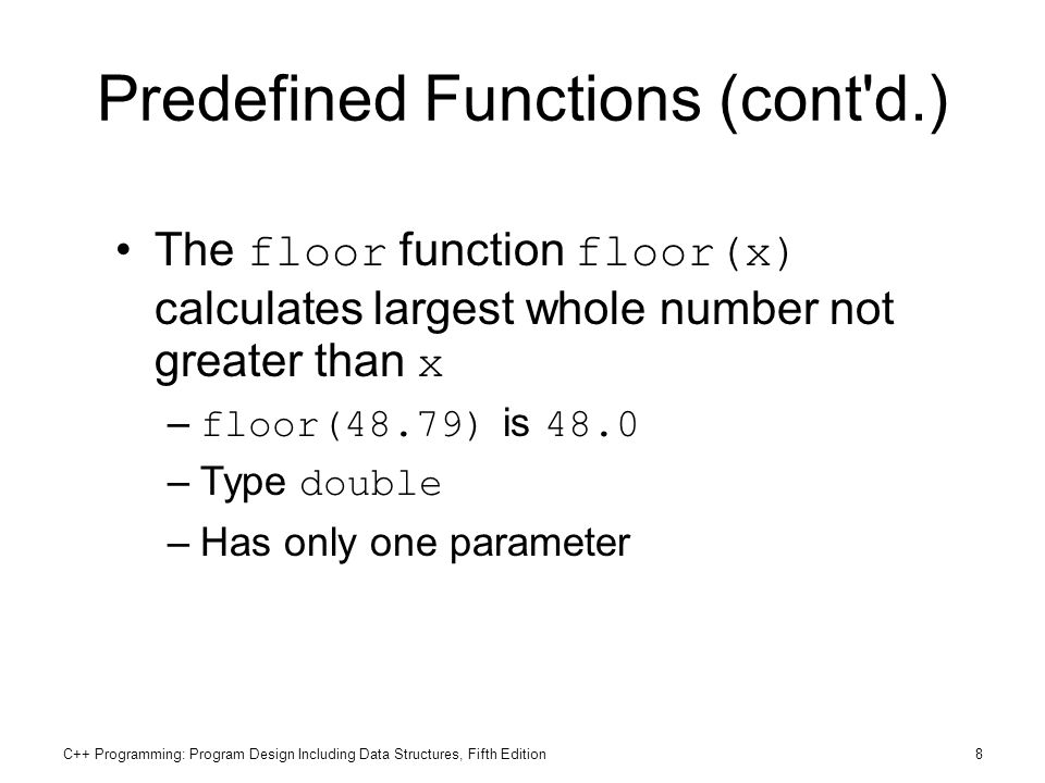 Predefined Functions (cont d.)