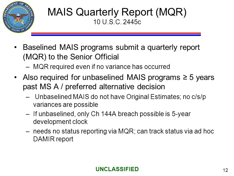 MAIS Quarterly Report (MQR) 10 U.S.C. 2445c