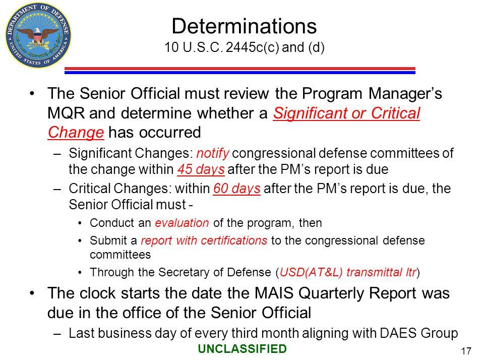 Determinations 10 U.S.C. 2445c(c) and (d)