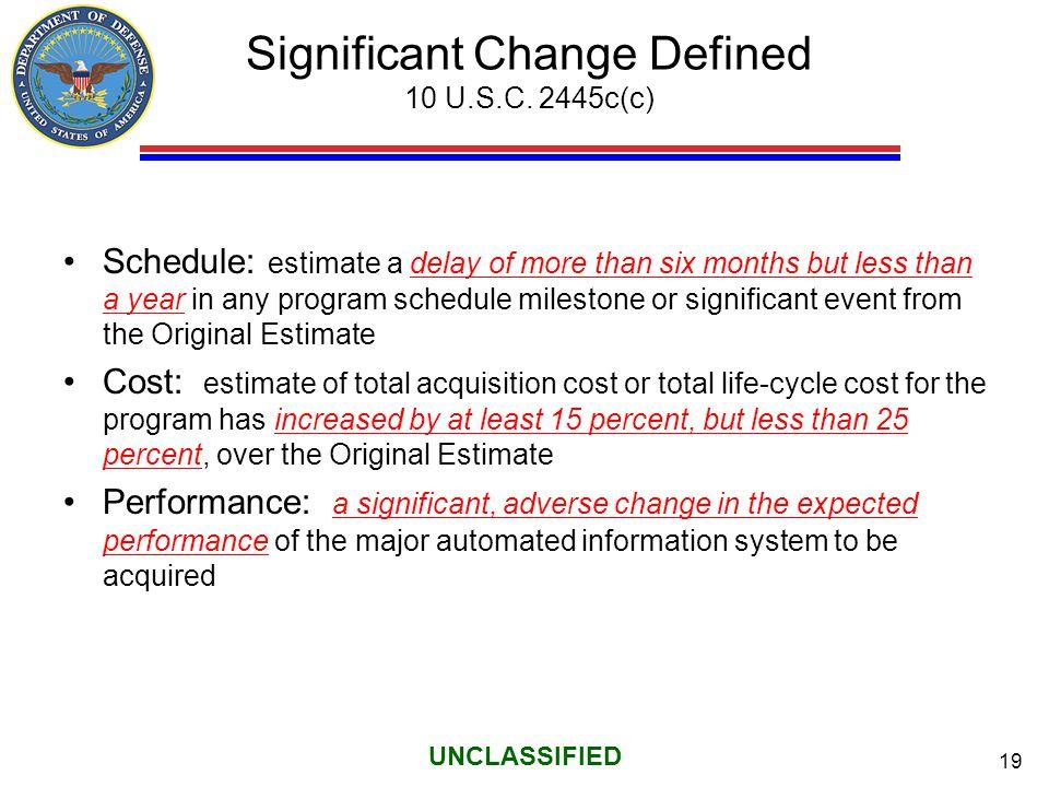 Significant Change Defined 10 U.S.C. 2445c(c)