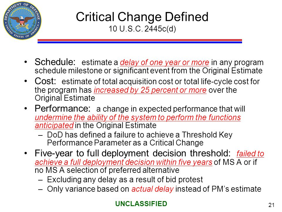 Critical Change Defined 10 U.S.C. 2445c(d)