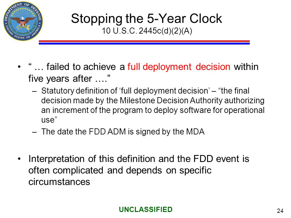 Stopping the 5-Year Clock 10 U.S.C. 2445c(d)(2)(A)