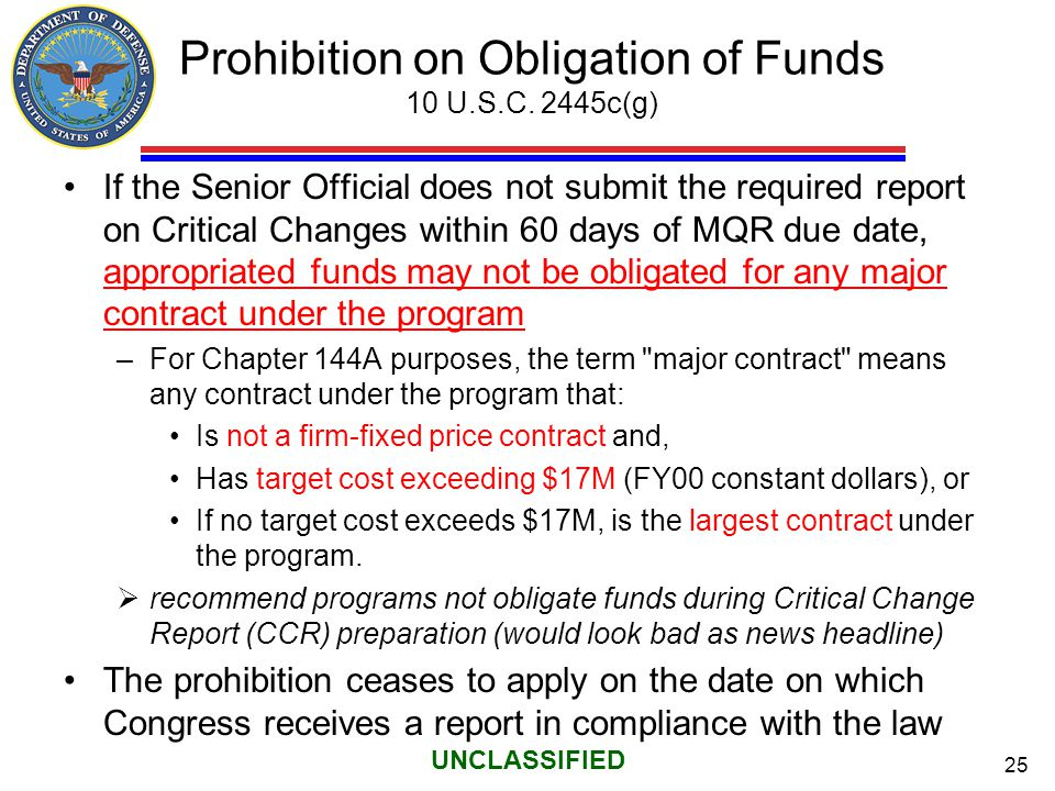 Prohibition on Obligation of Funds 10 U.S.C. 2445c(g)