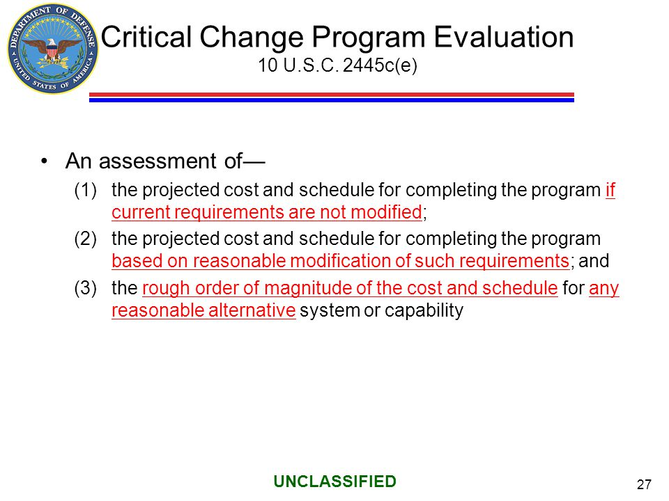 Critical Change Program Evaluation 10 U.S.C. 2445c(e)