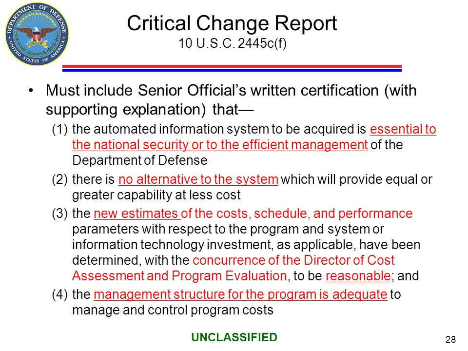 Critical Change Report 10 U.S.C. 2445c(f)
