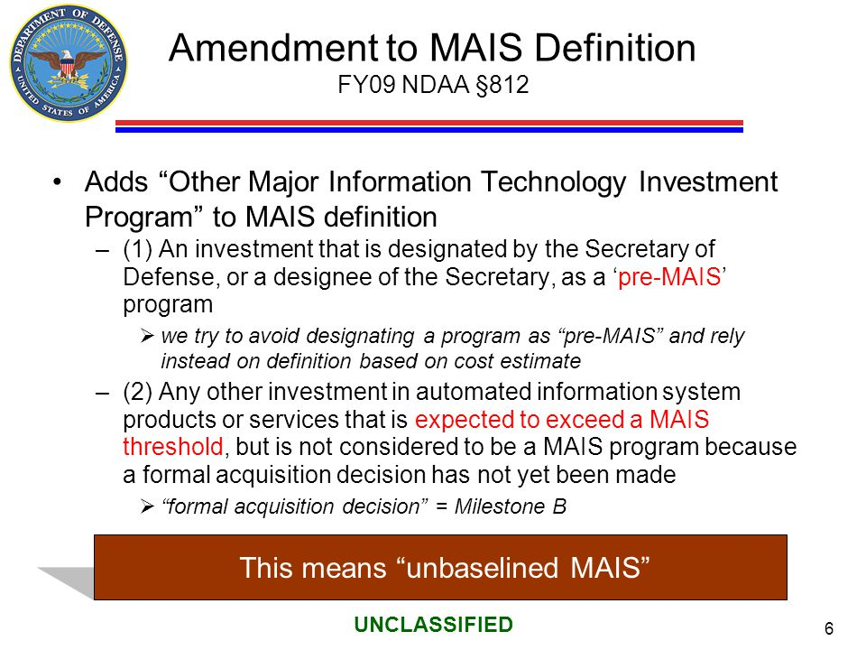 Amendment to MAIS Definition FY09 NDAA §812