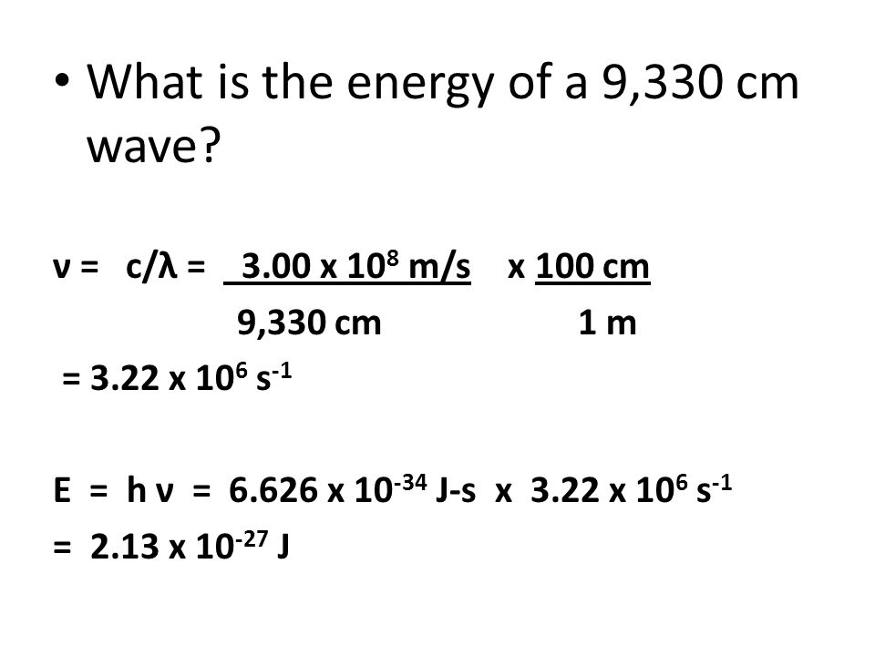 What is the energy of a 9,330 cm wave