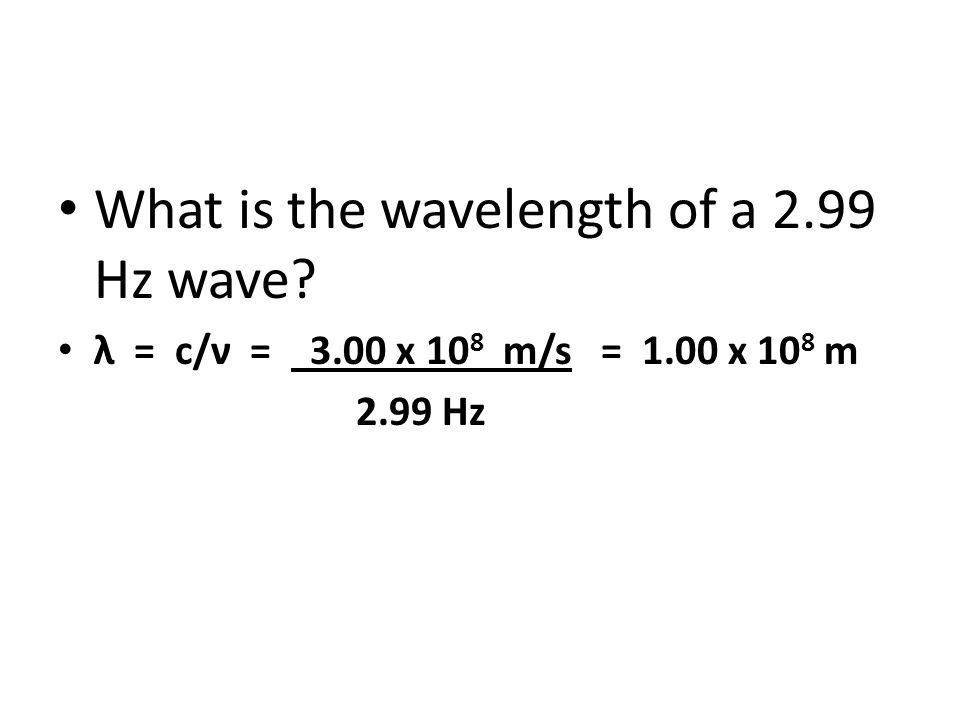 What is the wavelength of a 2.99 Hz wave