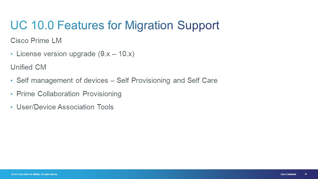 UC 10.0 Features for Migration Support