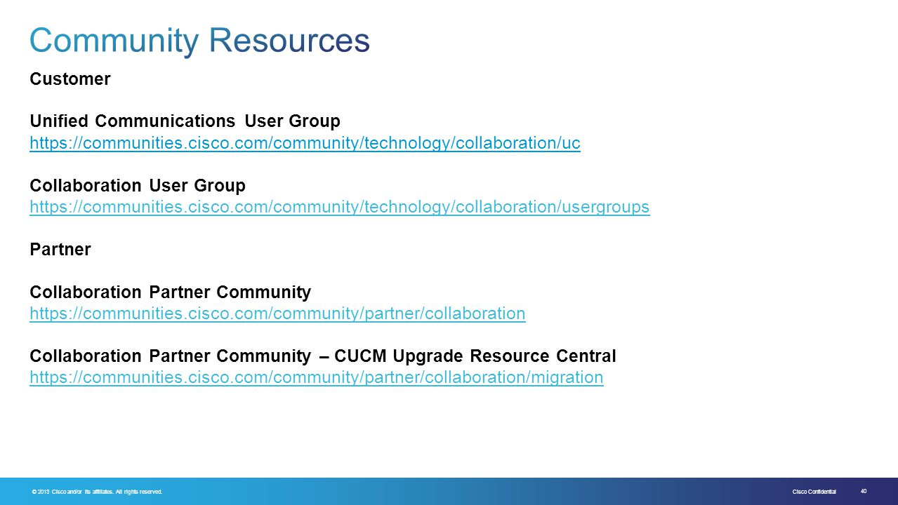 Community Resources Customer Unified Communications User Group