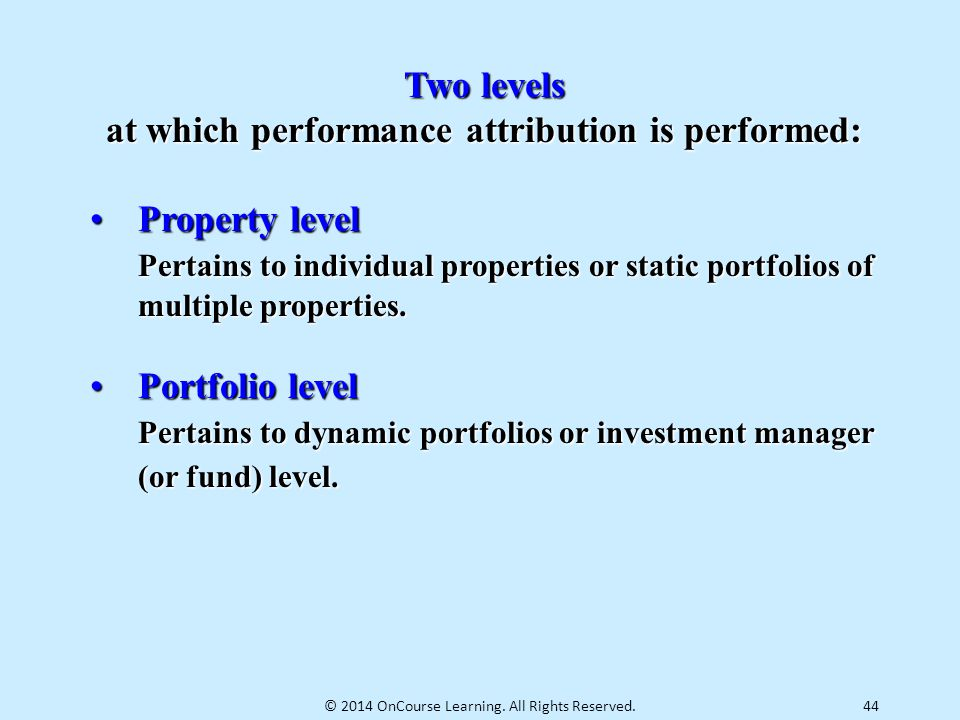 at which performance attribution is performed: