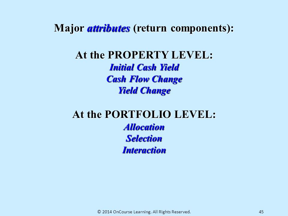 Major attributes (return components): At the PORTFOLIO LEVEL: