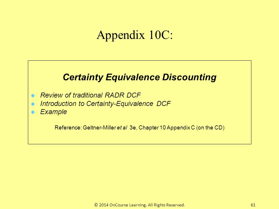 Certainty Equivalence Discounting