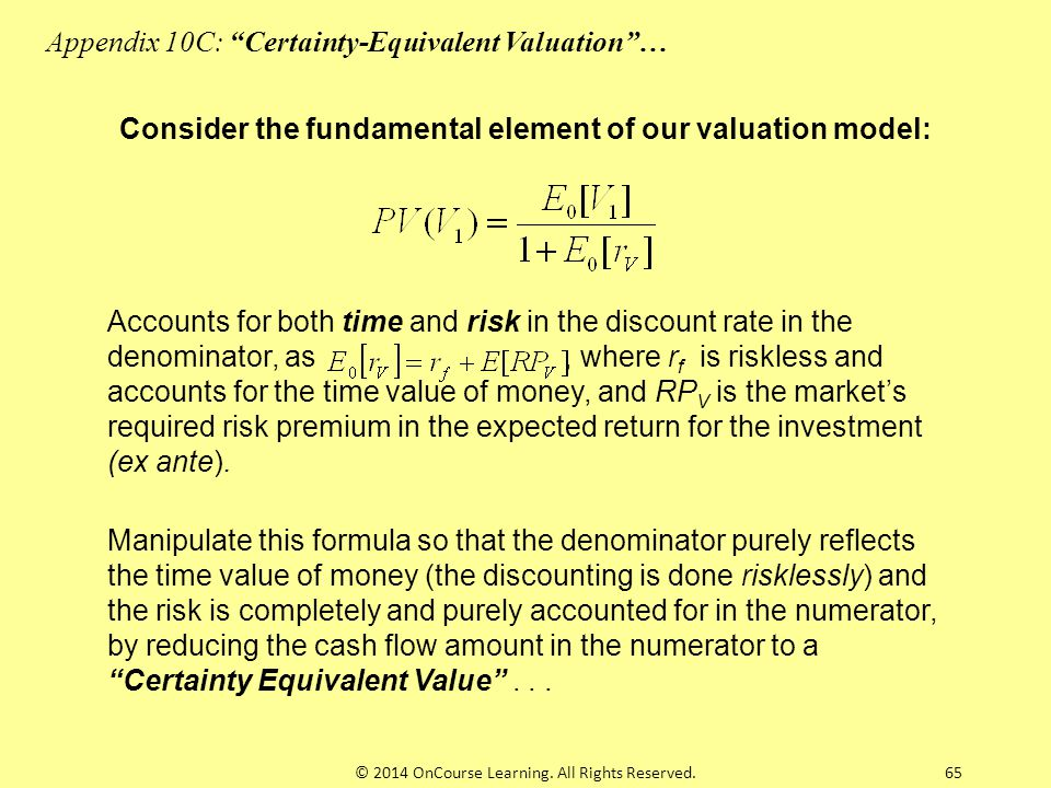 Consider the fundamental element of our valuation model: