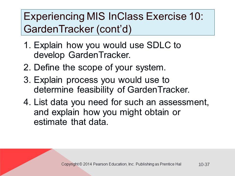 Experiencing MIS InClass Exercise 10: GardenTracker (cont'd)