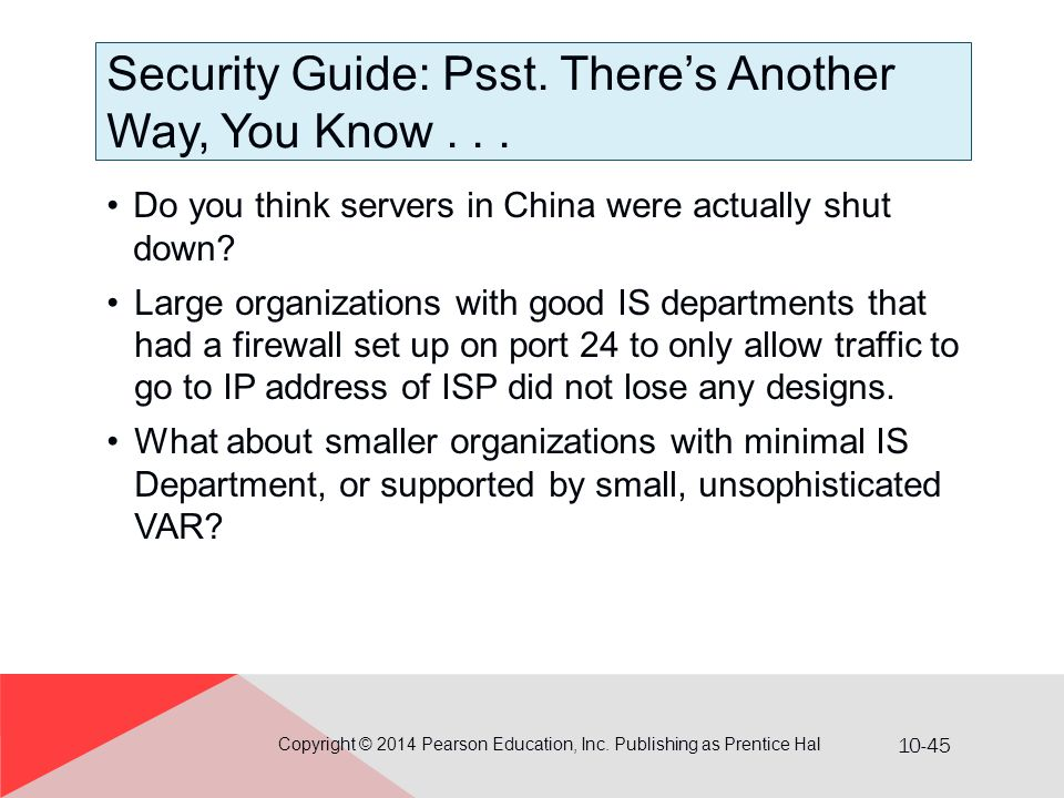 Security Guide: Psst. There's Another Way, You Know . . .