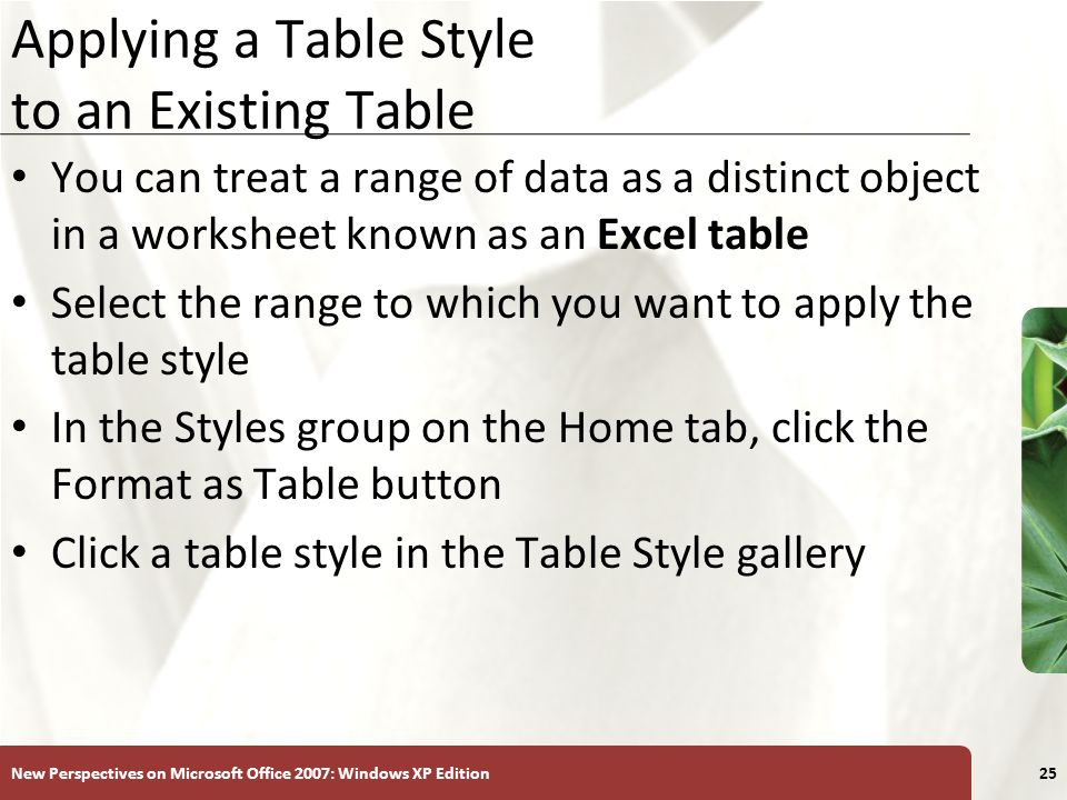Applying a Table Style to an Existing Table