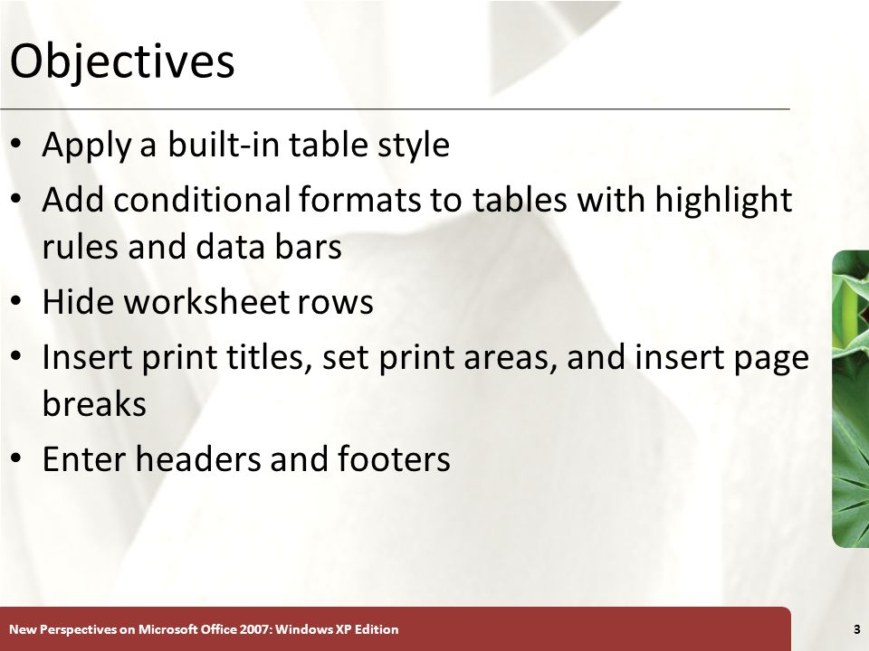 Objectives Apply a built-in table style